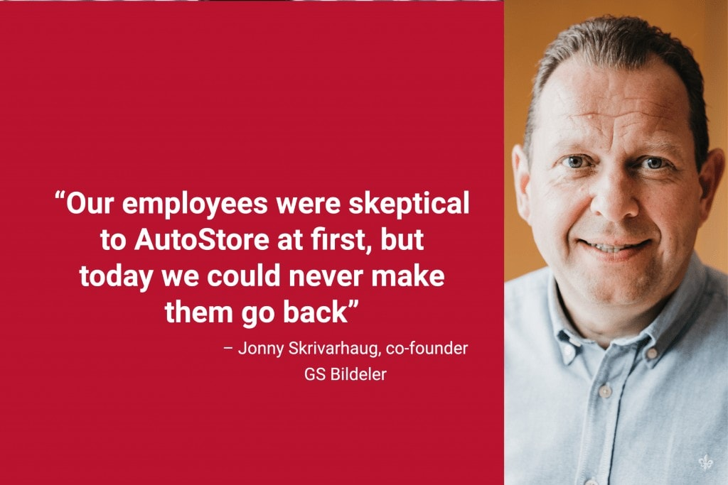 """Portrait photo of founder Jonny Skrivarhaug with quote """"our employees were skeptical to AutoStore at first, but today we could never make them go back"""""""